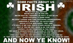 Fun facts but us Irish ; Irish Quotes, Irish Sayings, Irish Proverbs, Irish Language, Irish American, American Women, American Art, American History, Irish Eyes Are Smiling