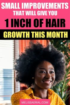 Small things you can do to grow your hair up to 1 inch this month. #naturalhair #hairgrowth Natural Hair Growth Tips, Natural Hair Mask, How To Grow Natural Hair, Grow Long Hair, Healthy Hair Growth, Hair Growth Progress, Hair Growth Cycle, Natural Hair Treatments, Breaking Hair