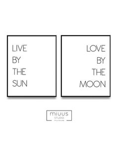 Live by the sun Love by the moon Set of two by PrintsMiuusStudio