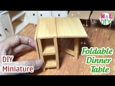 DIY Miniature Foldable Dinner Table   How to make Foldable Dinner Tablle for Dollhouse - YouTube