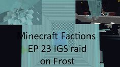 Minecraft Factions Igs Raid and pvp Ep 23 on cosmic pvp alien planet sea...