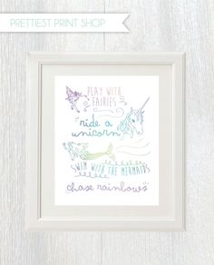 Printable unicorn party sign - Play with fairies, ride a unicorn, swim with the mermaids, chase rainbows - Girls room decor - Girl birthday by PrettiestPrintShop on Etsy https://www.etsy.com/ca/listing/385995938/printable-unicorn-party-sign-play-with