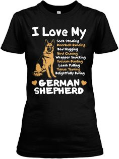 Does Your GSD Relate With These? | Teespring
