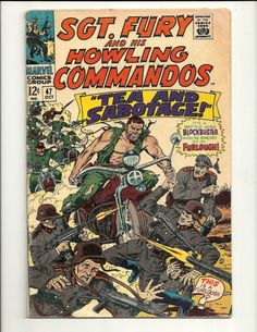 Sgt Fury And His Howling Commandos No. 47 - Marvel Comic Book Oct 1967