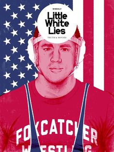 Little White Lies Weekly - Foxcatcher - Timba Smits