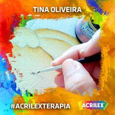 #Acrilexterapia por Tina Oliveira