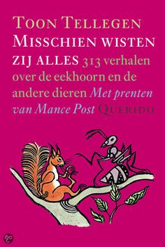 Misschien wisten zij alles, Toon Tellegen | Boeken - magische verhalen voor kinderen én volwassenen omdat er veel levensvraagstukken in worden besproken Great Books, My Books, Relaxing Yoga, Book Study, Personalized Books, Film Music Books, Shelfie, Children's Book Illustration, Book Illustrations