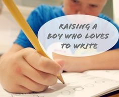 ENCOURAGING BOYS TO WRITE~ This post suggests making sure writing is comfortable, providing a writing station, providing computer time, and more. Written by a parent, there are still plenty of tips for anyone who teaches writing to boys or girls! Teaching Boys, Teaching Writing, Writing Activities, Writing Skills, Activities For Kids, Start Writing, Raising Boys, Play To Learn, Fun Learning