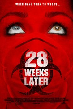 28 Weeks Later (2007) - 5/10