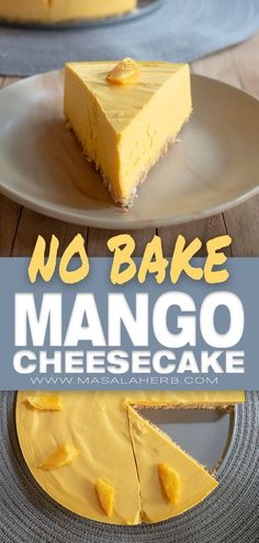 How to make Mango Cheesecake [No Bake Recipe] with basic common ingredients and fresh mango. You will need a springform, spatula, and a hand mixer to whip the cream. This is an easy foolproof recipe. www.MasalaHerb.com #cheesecake #mango #nobake