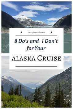 Best Alaska Cruise Travel Tips. Packing tips, what not to miss, what to do together and when to take time apart as a family. What you need to know to prepare for your Alaskan Cruise Vacation. #alaskatravel