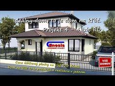 Vaše vysnívané bývanie Váš nový domov: Projekt 4 - 4 izb. rodinný dom - YouTube