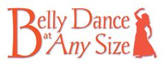 Belly Dance at Every Size is an online magazine intended to be a resource for building self-esteem and a positive body image for belly dancers.