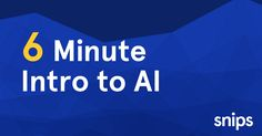 A 6 minute Intro to AI