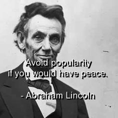 abraham lincoln, quotes, sayings, popularity, peace, witty