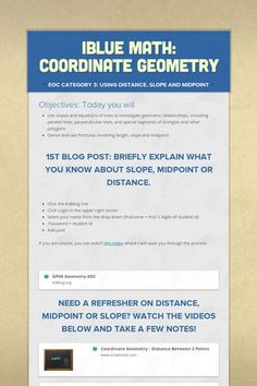 iBLUE Math: Coordinate Geometry...A great example of aligning blogging, homework, and project based learning in the math classroom.