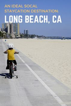 Long Beach is an ideal southern California staycation destination. Hiking, bike riding, whale watching and more! Family travel | Visit California | Outdoor Families