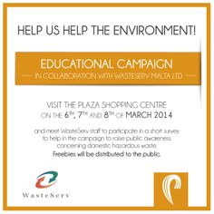 Don't miss our Help the Environment Campaign this week! See you at the Plaza Shopping Centre