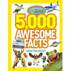 5,000 Awesome Facts - About Everything by National Geographic Books - $18.95