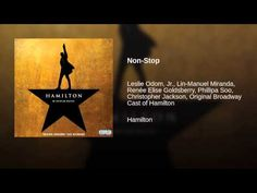 Non-Stop - Hamilton - the best musical I have heard or you have heard in a long time. Shredding the boards