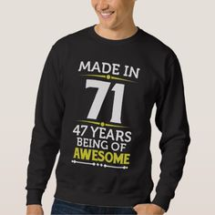 #47th Birthday Gift Costume For 47 Years Old. Sweatshirt - #birthday #gifts #giftideas #present #party