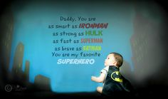 Daddy is my Superhero #HappyFathersDay #superhero