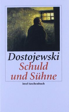 Schuld und Sühne: Roman (insel taschenbuch): Amazon.de: Fjodor Dostojewski, Hermann Röhl: Bücher