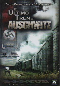 EL ÚLTIMO TREN A AUSCHWITZ (2006) Joseph Vilsmaier. 6 dies són els que separen els vagons plens de jueus del camp de concentració. Comença la lluita sense fre per la supervivència.
