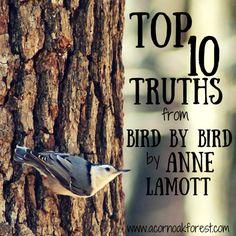 Top 10 Truths from Bird by Bird by Anne Lamott