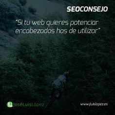 SEO CONSEJO: Si tu web quieres potenciar encabezados has de utilizar #seo #posicionamiento http://ift.tt/1Tmgb2O Visit www.jluislopez.es