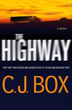 C.J. Box returns with 'The Highway'