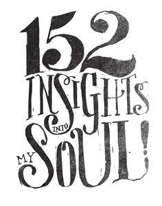 152 INSIGHTS INTO MY SOUL! Art Print