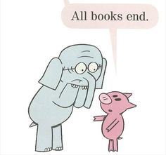 """""""ENDS!?!"""" Gerald cries. """"The book ends?!"""" Piggie replies that all books end. Gerald is stricken by panic, then existential dread. On Page 46, he asks Piggie when the book will end. When Piggie answers it will end on page 57, Gerald freaks out even more. Each time the page turns, Gerald gets more and more worked up, filled with terror about what is coming, """"This book is going too fast! I have more to give!"""" Finally, in tiny letters on page 52, Gerald whispers, """"I just want to be read."""""""