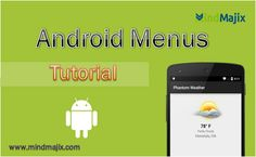 Android Menus Tutorial for free @mindmajix.com  course link: www.mindmajix.com/Android/menus  #android #menus #tutorial #training #online #tech #education #course #class #free #demo