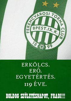 1899. Május 3. Fradi volt, Fradi lesz, míg a földön ember lesz! Girls Soccer, Green Girl, Football, Club, Sport, Design, Women, Soccer, Coat Of Arms