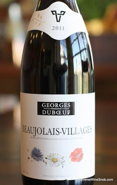 Georges Duboeuf Beaujolais-Villages 2011 - A Strawberry-Banana Jam-a-rama! $8, http://www.reversewinesnob.com/2012/10/georges-duboeuf-beaujolais-villages.html
