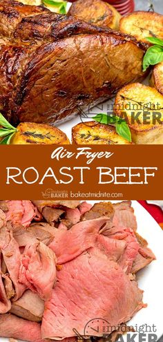 Air Fryer Roast Beef - The Midnight Baker #airfryer #beef #recipes