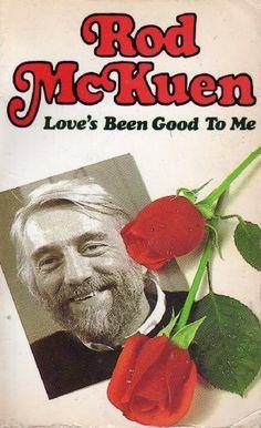 Love's Been Good to Me by Rod McKuen