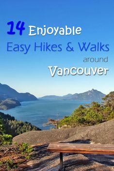 14 Enjoyable Easy Hikes and Walks around Vancouver