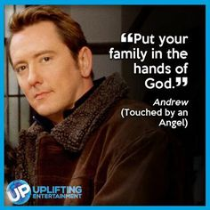 Watch Touched by an Angel on UP! to watch Andrew