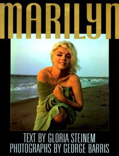 Title: Marilyn Author: Gloria Steinem; George Barris Publisher: MJF Books Copyright Date: 1997-07-01 ISBN: 1567311253 Type: Hardcover, DJ Condition: Used: Like New Edition: 1st Edition 1st Printing $39.99 #BBBBooks #Books #BooksForSale