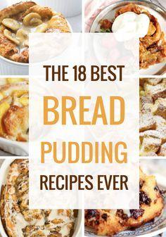 The 18 Best Bread Pudding Recipes Ever - Dessert Bread Recipes Köstliche Desserts, Delicious Desserts, Dessert Recipes, Yummy Food, Autumn Desserts, Drink Recipes, Best Bread Pudding Recipe, Pudding Cake, Brioche Bread Pudding
