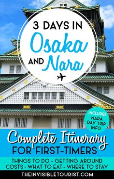 3 Days in Osaka Itinerary: Complete Guide + Nara Day Trip | The Invisible Tourist