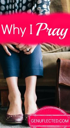 When you have a million other things to do, what's the motivation to take time to pray? In this post, find out the secret reason I can't skip my prayer time.