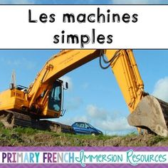 French - Simple Machines - Les Machines Simples! Includes flashcards, games, and activities to use for the grade 2 Ontario Simple Machines Curriculum. #teacherspayteachers #frenchimmersion #frenchtpt #primaryfrench #primaryfrenchimmersionresources