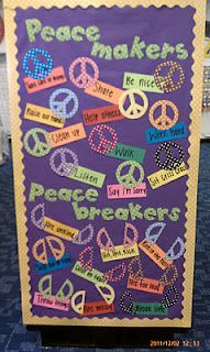 Peacemakers vs Peacemakers bulletin board. Like this for higher elementary grades. Cool how she made peace signs then broke them in half for peacebreakers.