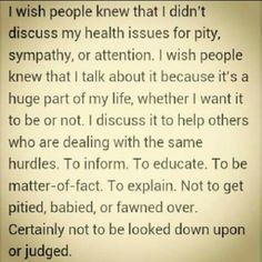 EXACTLY!!!! Couldn't have said it better myself! SO ON POINT! So there ya have it! I know all others suffering from chronic illnesses can agree.