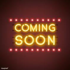 Yellow coming soon neon sign vector Free. Coming Soon Logo, Coming Soon Quotes, Logo Online Shop, Branding Design, Logo Design, Wall Design, Neon Words, Neon Wallpaper, Iphone Wallpaper