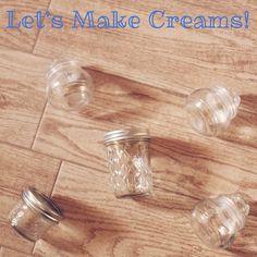 Let's Make Creams!