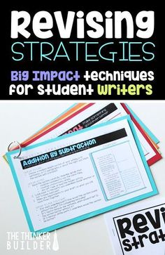 """Learn twelve """"big impact"""" revising strategies for students to use to improve their writing. (The Thinker Builder)"""